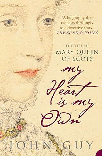 9781841157535: My Heart is My Own: The Life of Mary Queen of Scots