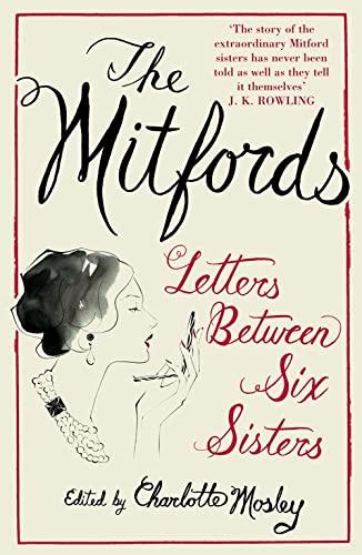 9781841157740: The Mitfords: Letters between Six Sisters