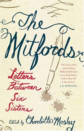 9781841157900: Mitfords: Letters Between Six Sisters