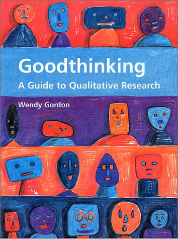9781841160306: Good Thinking: A Guide to Qualitative Research