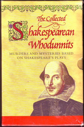 The Collected Shakespearean Whodunnits: edited by Mike Ashley