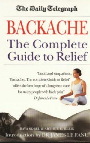 "Daily Telegraph"" Backache: Complete Guide to Relief: Dava Sobel, Arthur C. Klein"