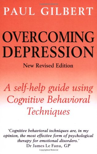 9781841191256: Overcoming Depression: A Self-Help Guide Using Cognitive Behavioral Techniques