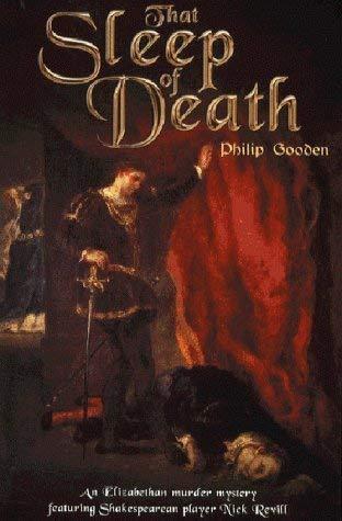 That Sleep of Death: A Mystery of Shakespearean London: Philip Gooden