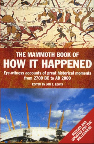 The Mammoth Book of How it Happened (Mammoth Books): Lewis, Jon E.