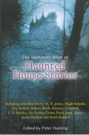 9781841191607: The Mammoth Book of Haunted House Stories (Mammoth Books)
