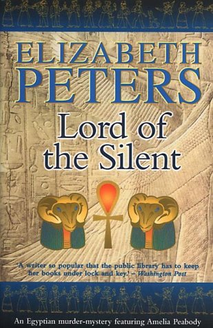 Lord of the Silent: Peters, Elizabeth