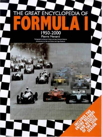 Great Encyclopedia of Formula 1, 1950-2000: 50 Years of Formula 1: Menard, Pierre