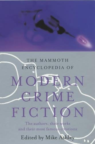 9781841192871: The Mammoth Encyclopedia of Modern Crime Fiction