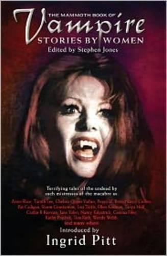 9781841192970: The Mammoth Book of Vampire Stories by Women (Mammoth Books)