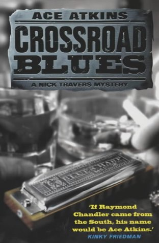 9781841193069: Crossroad Blues (A Nick Travers mystery)