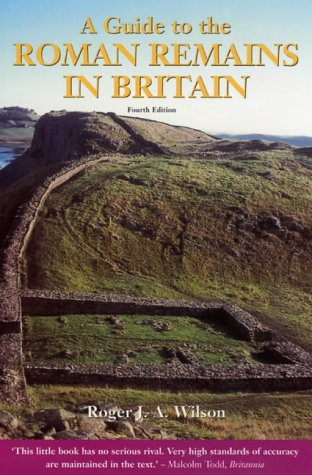 9781841193182: A Guide to the Roman Remains in Britain (A Constable Guide)