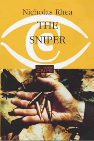 The Sniper: Rhea, Nicholas (Peter N. Walker)