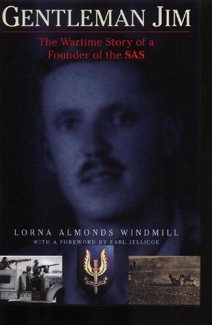 Gentleman Jim: The Wartime Story of a: Lorna Almonds Windmill
