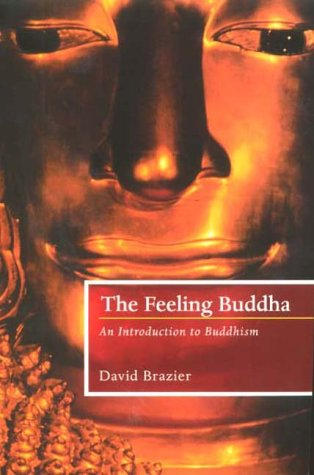 9781841193519: The Feeling Buddha: An Introduction to Buddhism