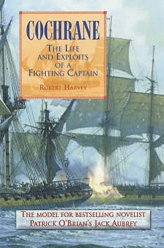 9781841193984: Cochrane: The Fighting Captain