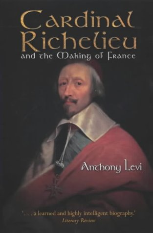 9781841193991: Cardinal Richelieu and the Making of France