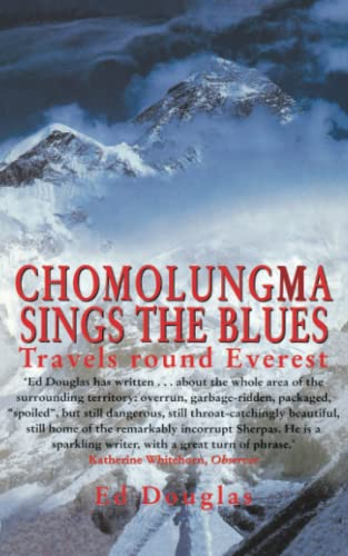 9781841194004: Chomolungma Sings the Blues: Travels Round Everest