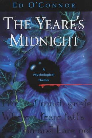 The Yeare's Midnight: Ed O'Connor