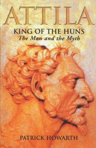 9781841194288: Attila, King of the Huns: The Man and the Myth