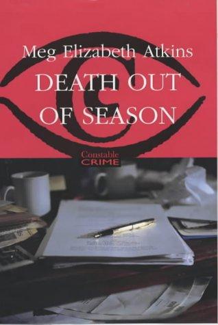 A Death Out of Season (Constable crime): Atkins, Meg Elizabeth