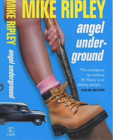 Angel Underground: Mike Ripley