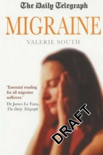 "Daily Telegraph"" Migraine (The ""Daily Telegraph""): South, Valerie"
