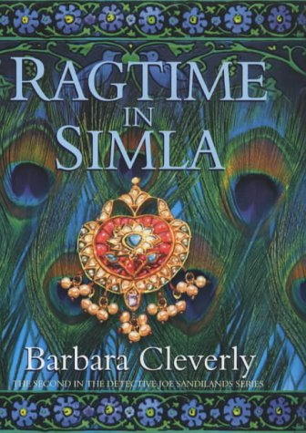Ragtime in Simla. The Second in the Detective Joe Sandilands Series. ******* AUTHOR INSCRIPTION.: ...