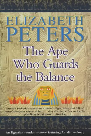 9781841194875: The Ape Who Guards the Balance (An Amelia Peabody Murder Mystery)