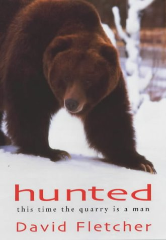 9781841194950: Hunted: A Struggle for Survival Between Man and Bear