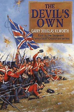 9781841195247: The Devils Own: Sergeant 'Fancy Jack' Crossman and the Battle of the Alma (Sergeant 'Fancy Jack' Crossman series)