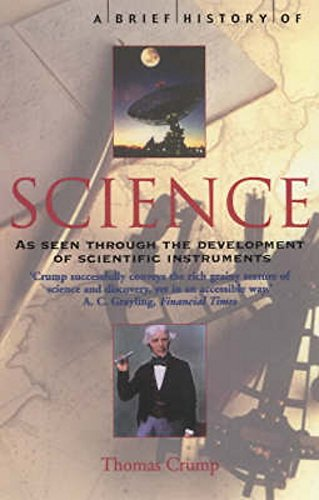 A Brief History of Science: through the development of scientific instruments (Brief Histories): ...