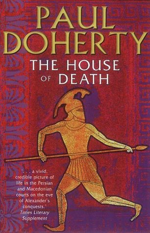 9781841195643: The House of Death (Alexander the Great)