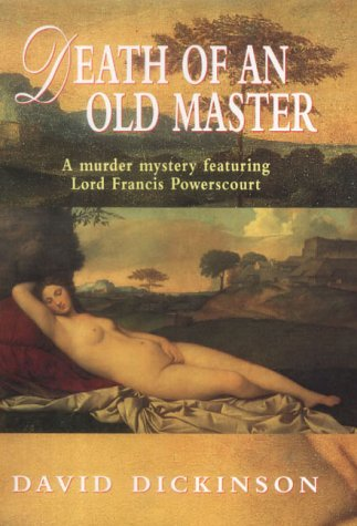 Death of an Old Master ***SIGNED***: David Dickinson