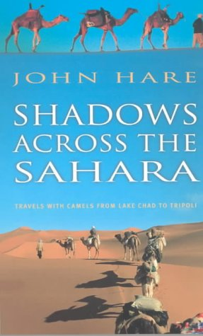 9781841196268: Shadows across the Sahara: With Camels from Tripoli to Lake Chad