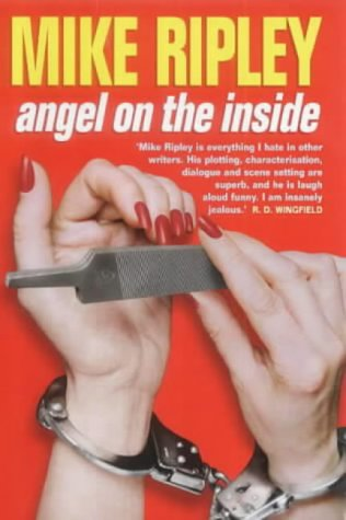 Angel on the Inside: Ripley, Mike