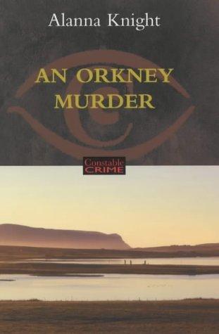 An Orkney Murder: Alanna Knight