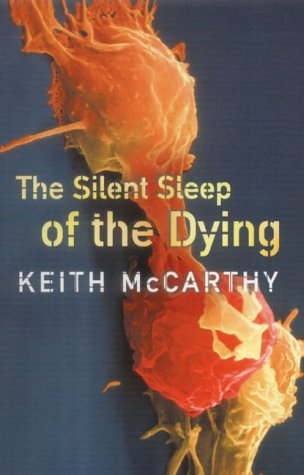 9781841197012: The Silent Sleep of the Dying