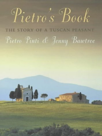 9781841197302: Pietro's Book: The Story of a Tuscan Peasant