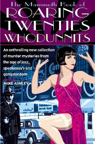 The Mammoth Book of Roaring Twenties Whodunnits (Mammoth Books)