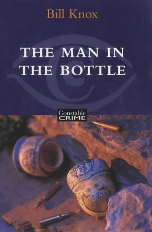 The Man in the Bottle: Bill Knox