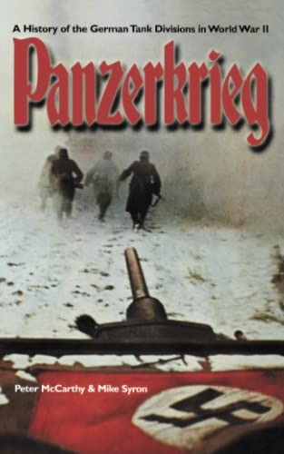 Panzerkrieg: The Rise and Fall of Hitler's: Syron, Mike