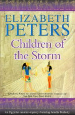 9781841198279: Children of the Storm (Amelia Peabody)