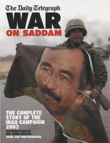 "Daily Telegraph"" War on Saddam: The Complete: John Keegan"