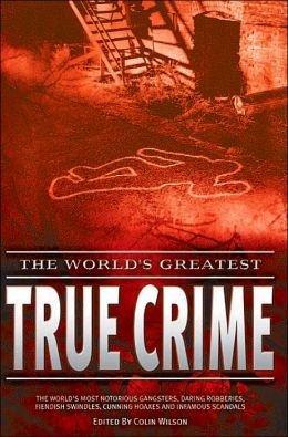 THE WORLD'S GREATEST TRUE CRIME: The Sicilian: Wilson, Colin