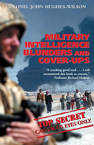 9781841198712: Military Intelligence Blunders and Cover-Ups