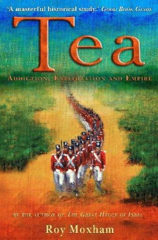 9781841199177: Tea: Addiction,Exploitation and Empire