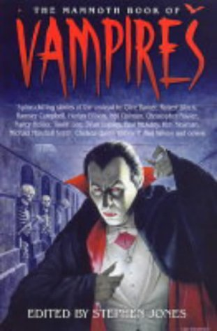 9781841199269: The Mammoth Book of Vampires