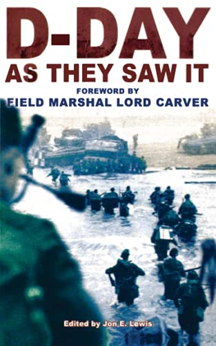 9781841199412: D-Day As They Saw It: The story of the battle by those who were there
