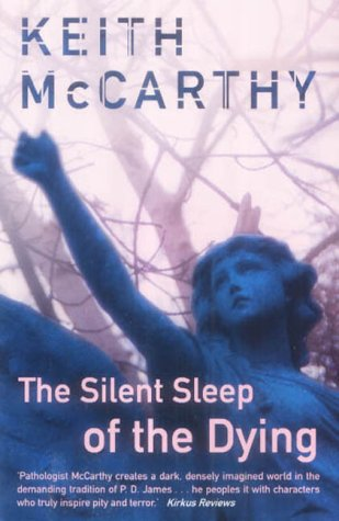 9781841199535: The Silent Sleep of the Dying